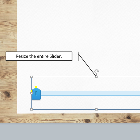 Resize the entire Slider as a whole with the white handles.