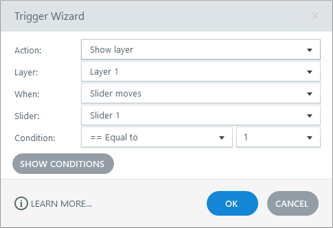 Trigger: Show layer 1 when Slider moves equal to 1
